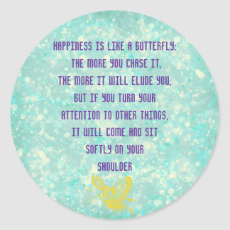 Happiness is like a Butterfly Classic Round Sticker