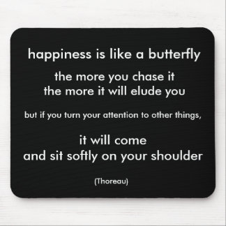 happiness is like a butterfly mouse pad
