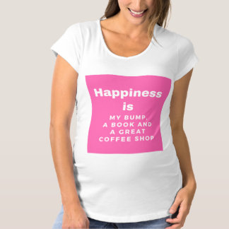 Happiness is my bump, book and coffee shop T-shirt
