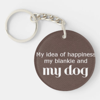 Happiness is My Dog Keychain