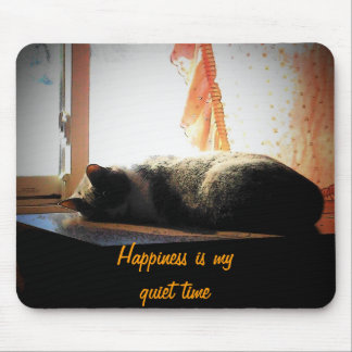 Happiness is My quiet time. Mouse Pad