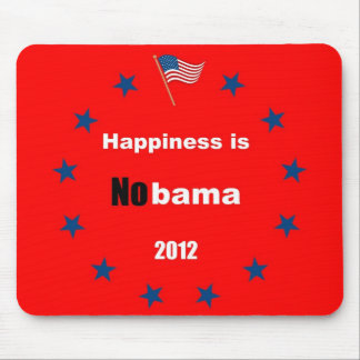 Happiness is Nobama 2012 Mouse Pad