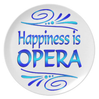 Happiness is OPERA Dinner Plate