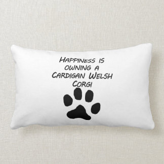 Happiness Is Owning A Cardigan Welsh Corgi Pillow