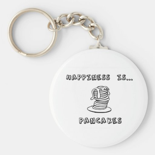 Happiness is Pancakes Keychains