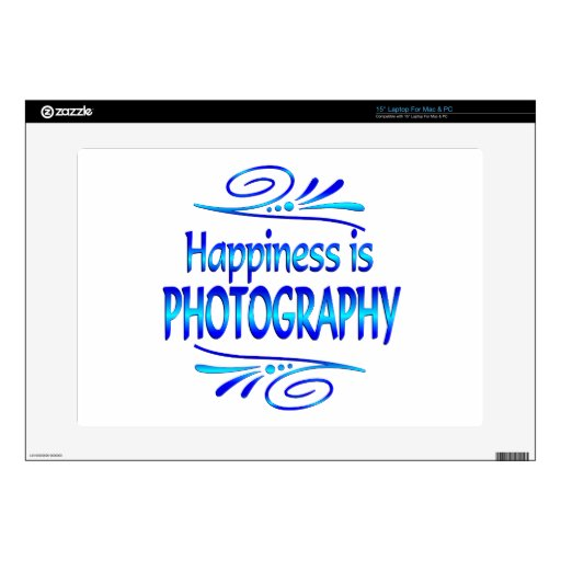 "Happiness is PHOTOGRAPHY 15"" Laptop Decal"