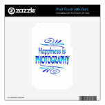 Happiness is PHOTOGRAPHY iPod Touch 4G Skins