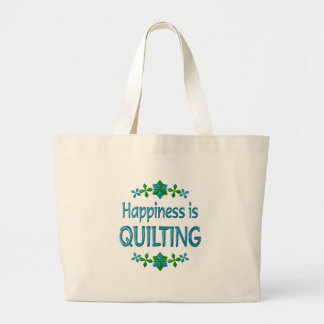 Happiness is Quilting Bags