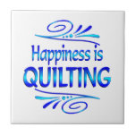 Happiness is QUILTING Ceramic Tile