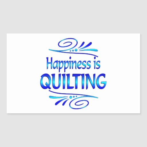 Happiness is QUILTING Rectangle Stickers
