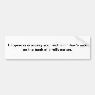 Happiness is seeing - bumper sticker