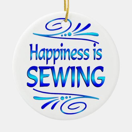 Happiness is SEWING Christmas Ornaments