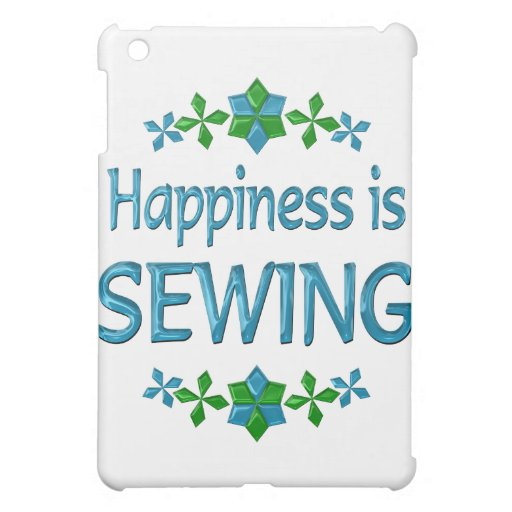 Happiness is Sewing Cover For The iPad Mini