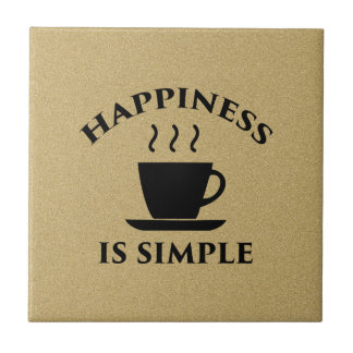 Happiness is Simple Ceramic Tile