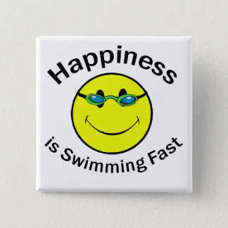 Happiness is Swimming Fast Pinback Button