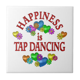 Happiness is Tap Dancing Ceramic Tiles
