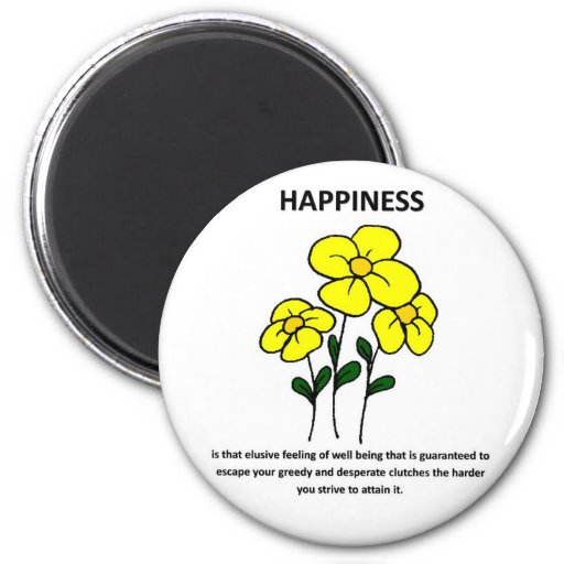 happiness-is-that-elusive-feeling-of-well-being refrigerator magnets