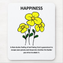 happiness-is-that-elusive-feeling-of-well-being mouse pad