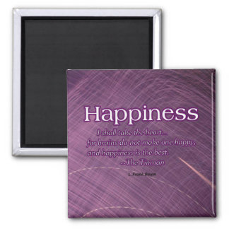 Happiness is the Best Magnet
