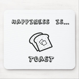 Happiness is toast mouse pad