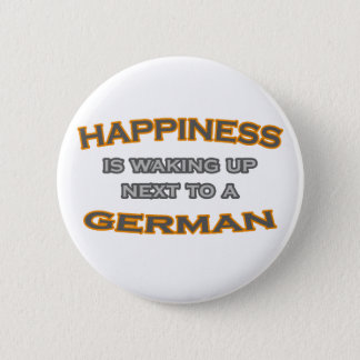 Happiness Is Waking Up Next To a German Button