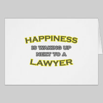 Happiness Is Waking Up Next To a Lawyer Card