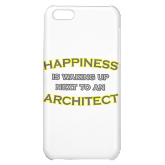 Happiness Is Waking Up Next To an Architect iPhone 5C Cover