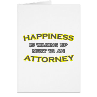 Happiness Is Waking Up Next To an Attorney Card