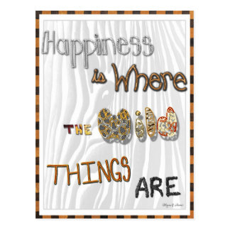 Happiness is Where the Wild Things Are Postcard