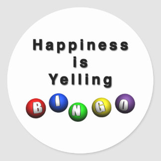 Happiness Is Yelling BINGO Classic Round Sticker