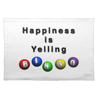 Happiness Is Yelling BINGO Cloth Placemat
