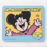 Happiness Is Yelling BINGO! Mouse Pad