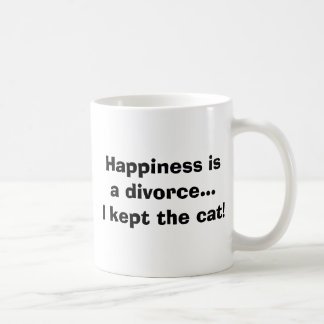 Happiness isa divorce...I kept the cat! Coffee Mug