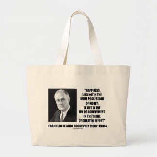 Happiness Lies Joy Of Achievement Creative Effort Large Tote Bag