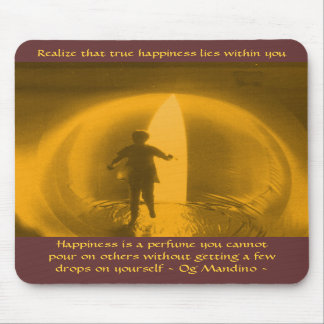 Happiness Lies Within You - mousepad