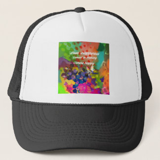 Happiness message from Voltaire. Trucker Hat