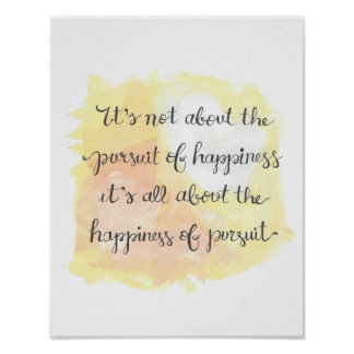 Happiness of Pursuit Motivational Poster
