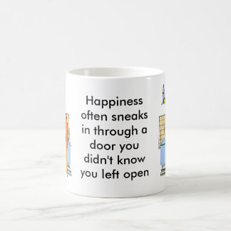 HAPPINESS OFTEN SNEAKS IN THROUGH A COFFEE MUG