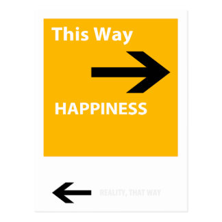 Happiness or reality postcard