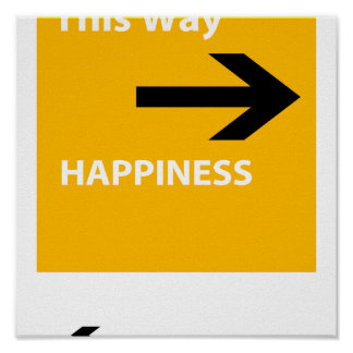 Happiness or reality posters