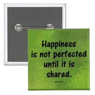 Happiness Perfected 2 Inch Square Button