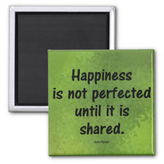 Happiness Perfected Magnet