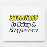 Happiness...Programmer Mouse Pad