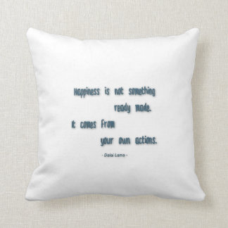 Happiness Quote - Happiness is not something … Pillow