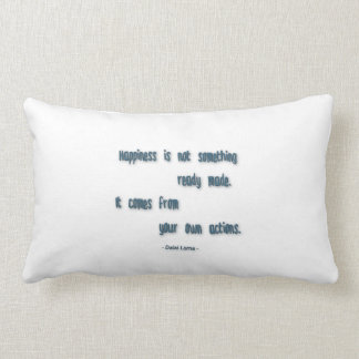 Happiness Quote - Happiness is not something … Throw Pillow