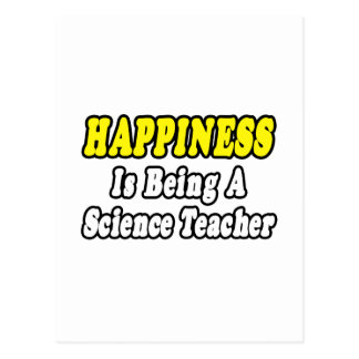 Happiness...Science Teacher Postcard