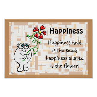 Happiness Shared Is The Flower Poster