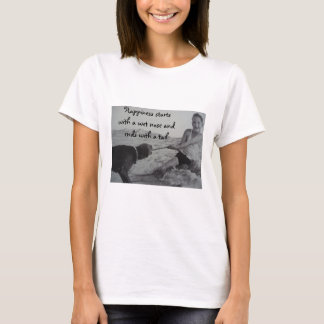 Happiness starts with a wet nose T-Shirt