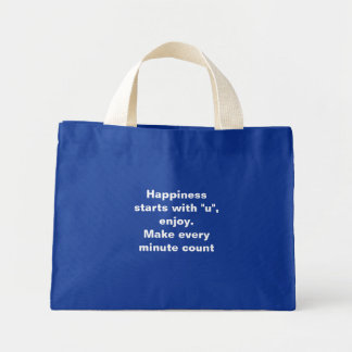 "Happiness starts with ""u"" tote bag"