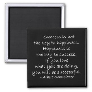 Happiness & Success Quote Magnet magnet